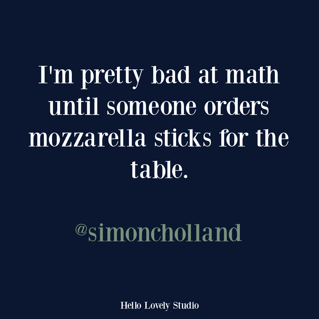 Funny tweet humor quote on Hello Lovely Studio from the hilarious @simoncholland! #funnytweet #humorquotes #funnyquotes