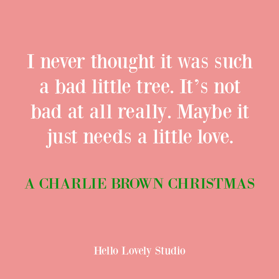 Charlie Brown Christmas movie quote about ugly tree on Hello Lovely. #charliebrownquotes #christmasquotes