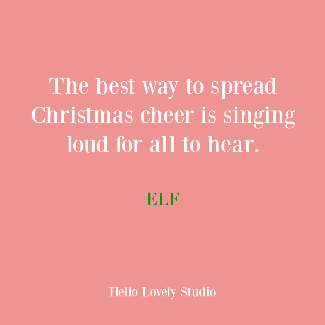 Funny Christmas quote from Buddy the Elf (Will Ferrell). #holidays #christmas #quote #humor #funnyquote
