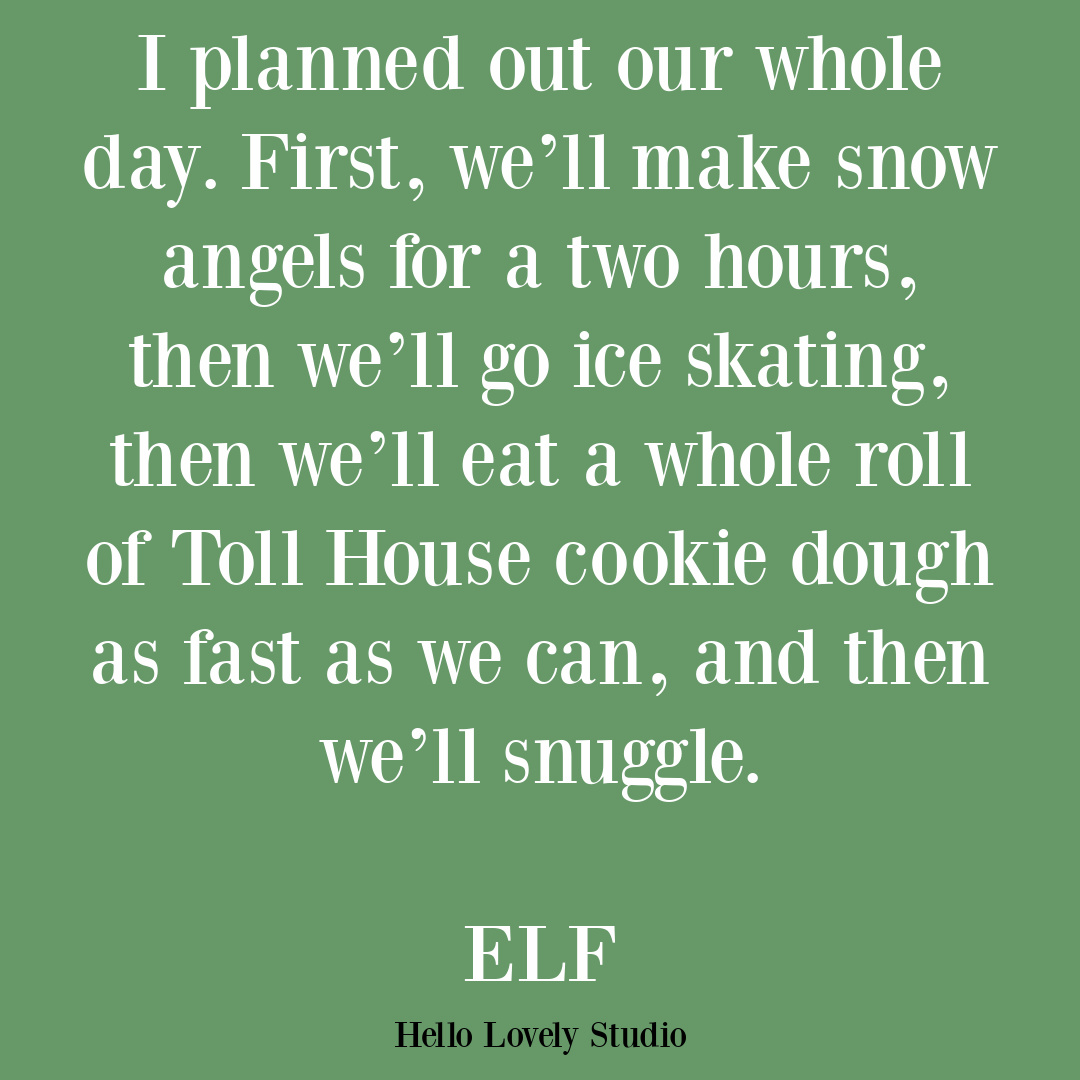 Elf movie quote for Christmas. #christmasquotes #elfquotes #christmashumor