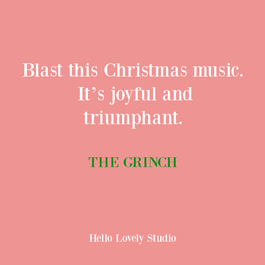 Christmas quote from The Grinch Who Stole Christmas movie. #holidayquotes #moviequotes #christmasquotes