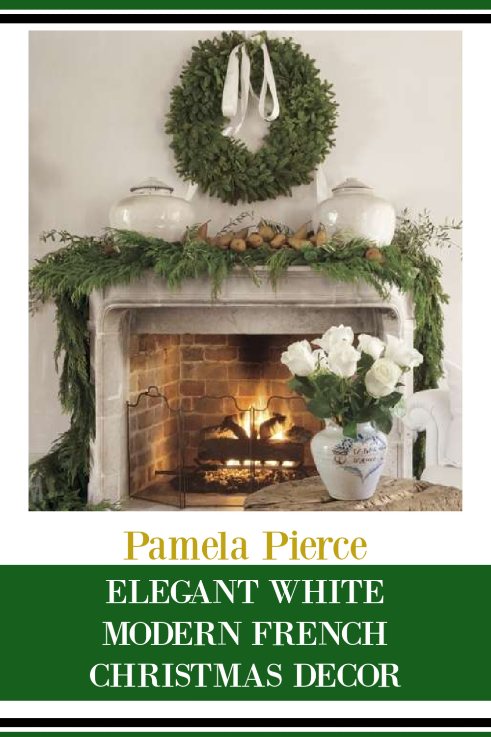 Pamela Pierce home at Christmas is a treasury of elegant modern French white goodness!
