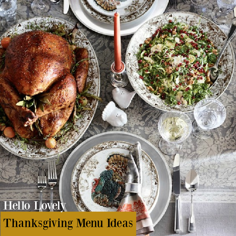 Hello Lovely Thanksgiving Menu Ideas - come find yummy inspiration and the unexpected. #thanksgivingmenu #thanksgivingdinner #recipes #fallvibes #holidaymeals