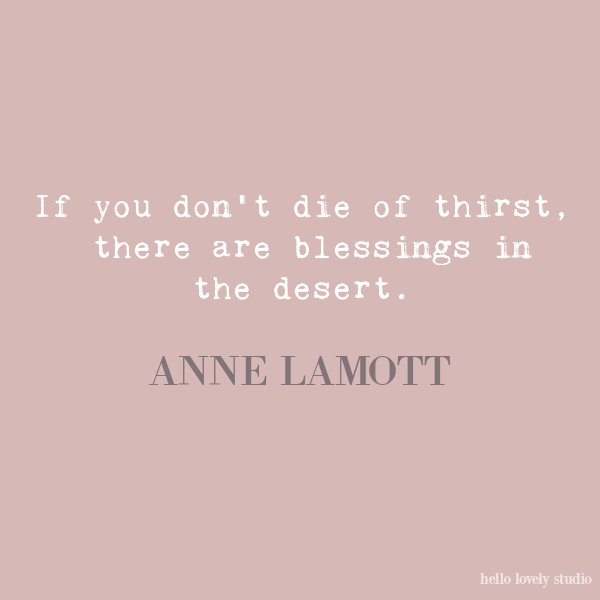 Anne Lamott inspirational quote on Hello Lovely Studio. #quotes