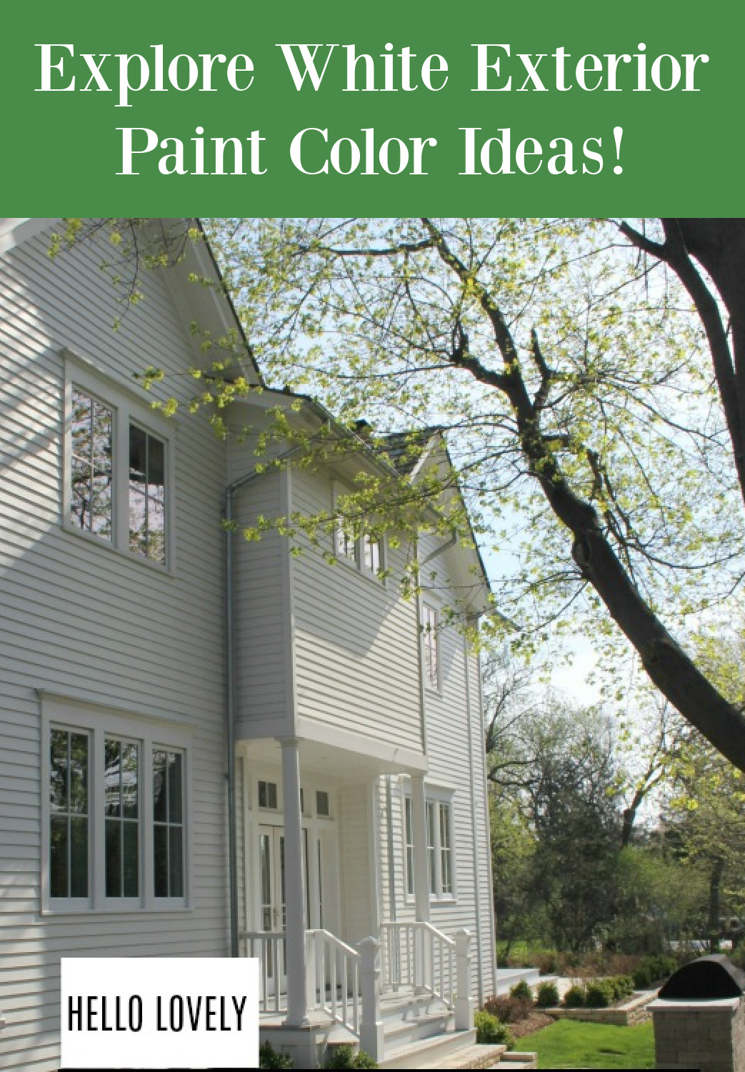 Explore white exterior paint color ideas - Hello Lovely Studio. #paintcolors #whitepaint #houseexteriors