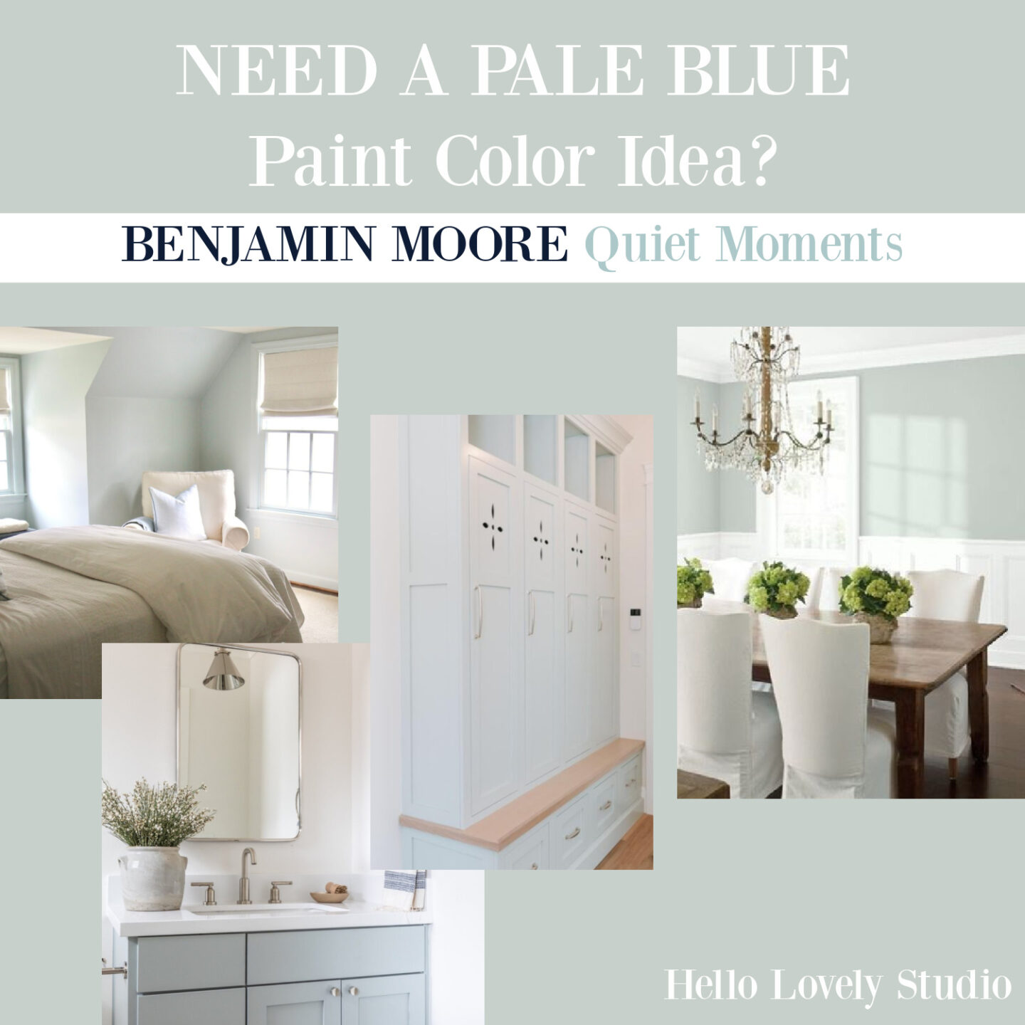 Need a pale blue paint color idea? Benjamin Moore Quiet Moments is a winner - come see on Hello Lovely. #paintcolors #lighblue #quietmoments