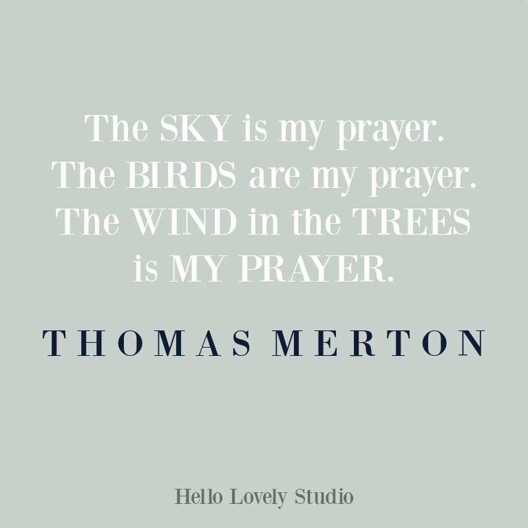 Thomas Merton quote about prayer on Hello Lovely Studio. #inspirationalquotes #thomasmerton #prayerquotes