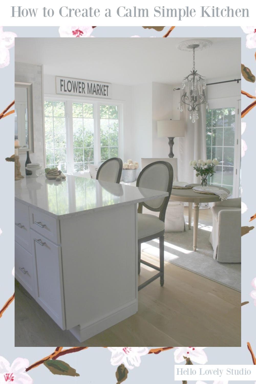 How to Create a Calm Simple Kitchen - come score ideas on Hello Lovely! #kitchendecor #kitchendesign #interiordesign