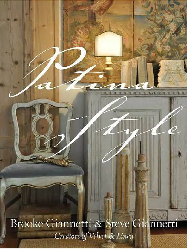 Patina Style by Brooke Giannetti and Steve Giannetti - book cover