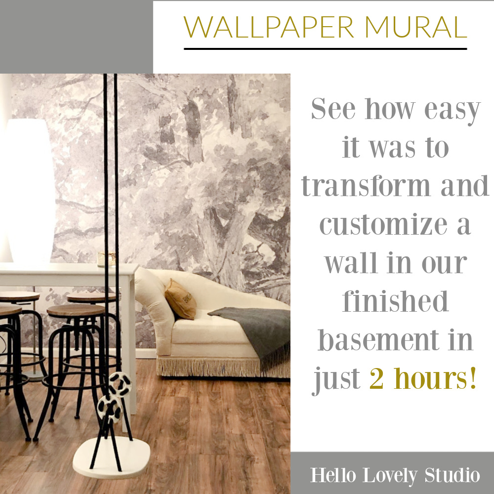 Wallpaper Mural - see how easy it was to transform and customize a wall in our finished basement in just 2 hours - Hello Lovely. #diy #accentwall #mural