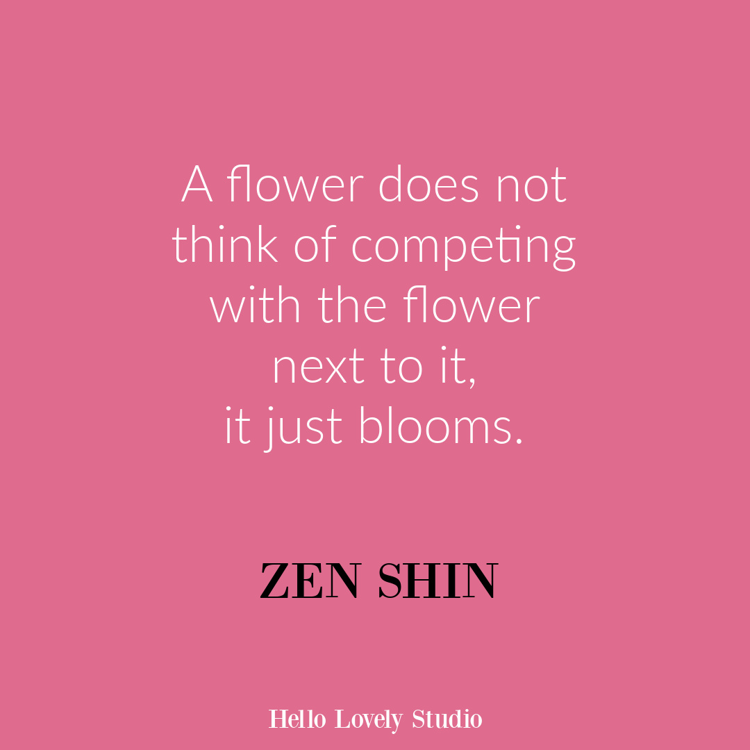 Inspirational flower quote about blooming and life on Hello Lovely Studio. #flowerquote #inspirationalquotes #flowers