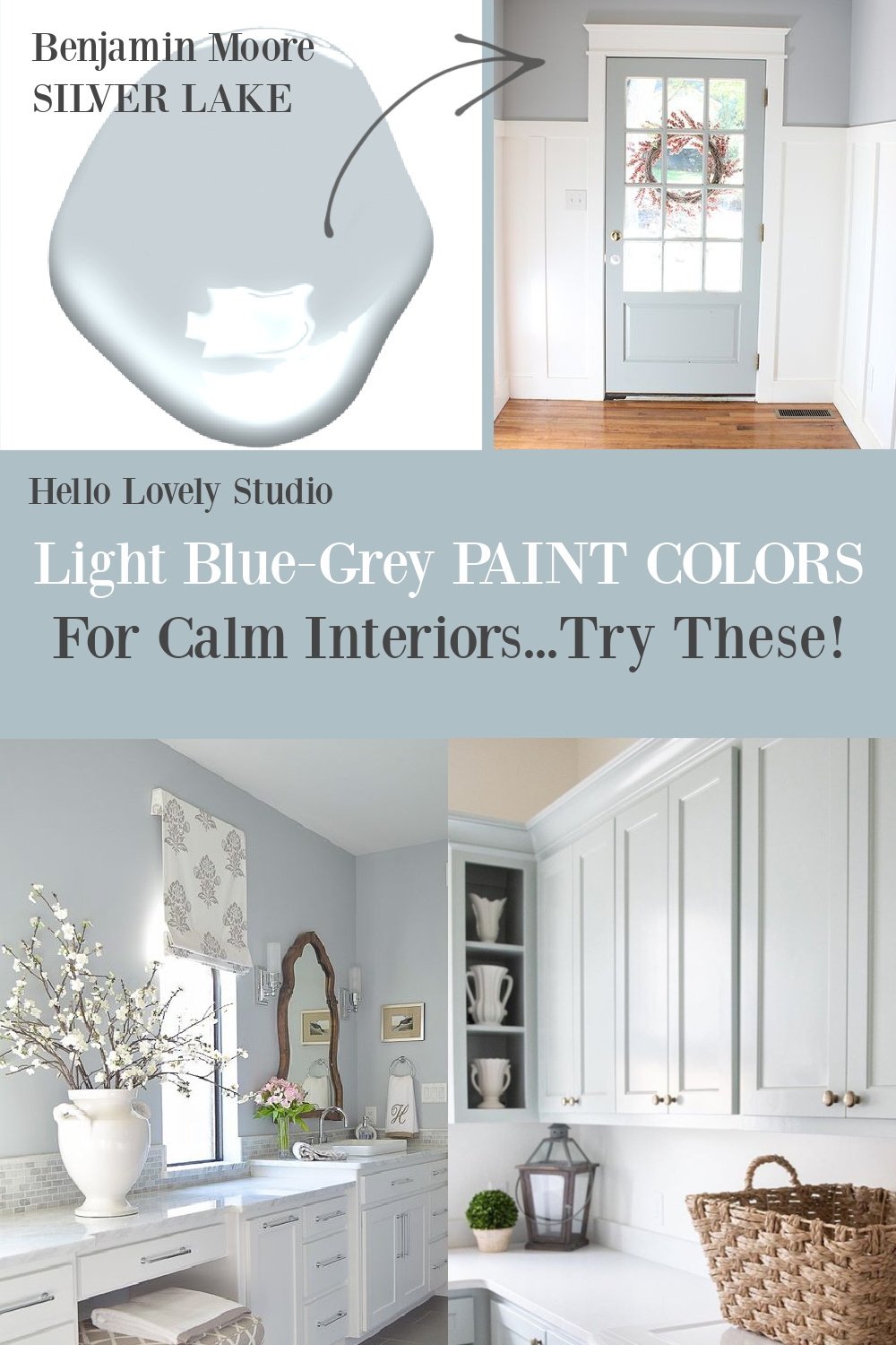Light Blue-Grey Paint Colors for Calm Interiors...Try These on Hello Lovely! #paintcolors #greypaint #bluegrey