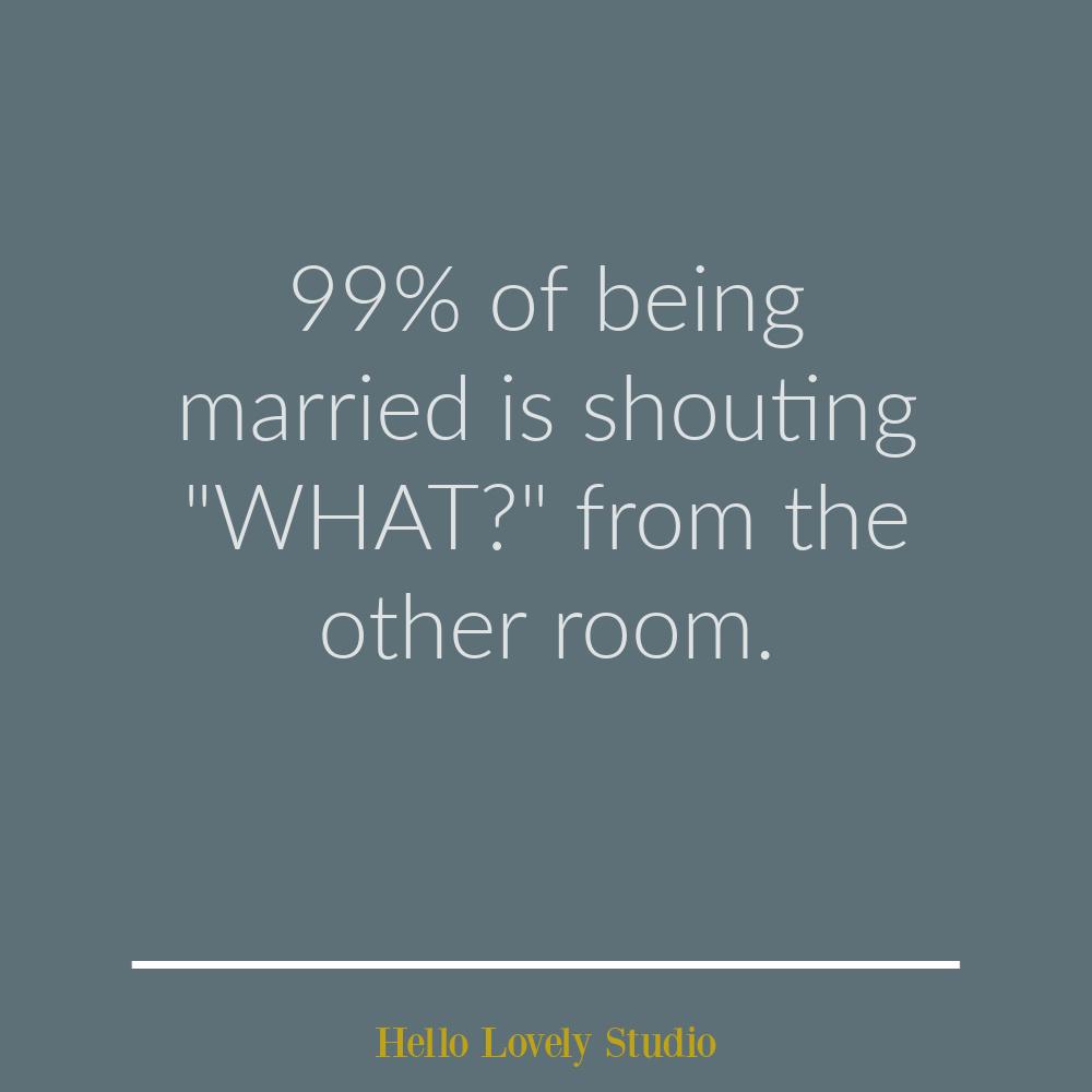 Marriage quote on Hello Lovely Studio #marriagequotes #funnyquotes #humorquotes