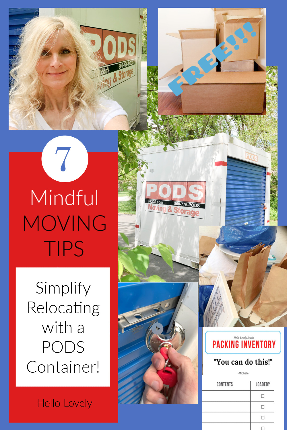 7 Mindful Moving Tips to Simplify Relocating with a Container - snag ideas for less stressful relocation with PODS on Hello Lovely! #whatmovesyou #movingtips #podscontainer #relocation