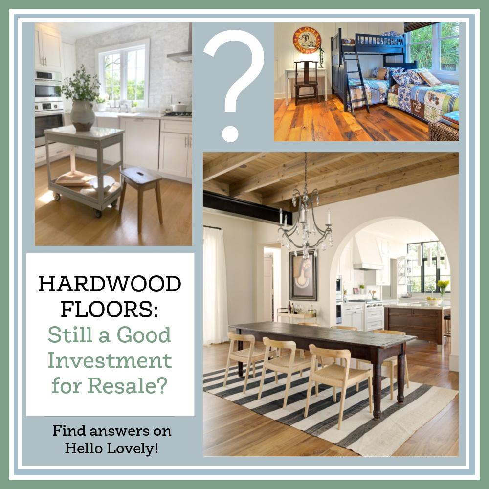 Hardwood Floors: Still a Good Investment for Resale? Find answers on Hello Lovely. #hardwoodflooring #hardwood #homeimprovement #realestate #propertyvalue