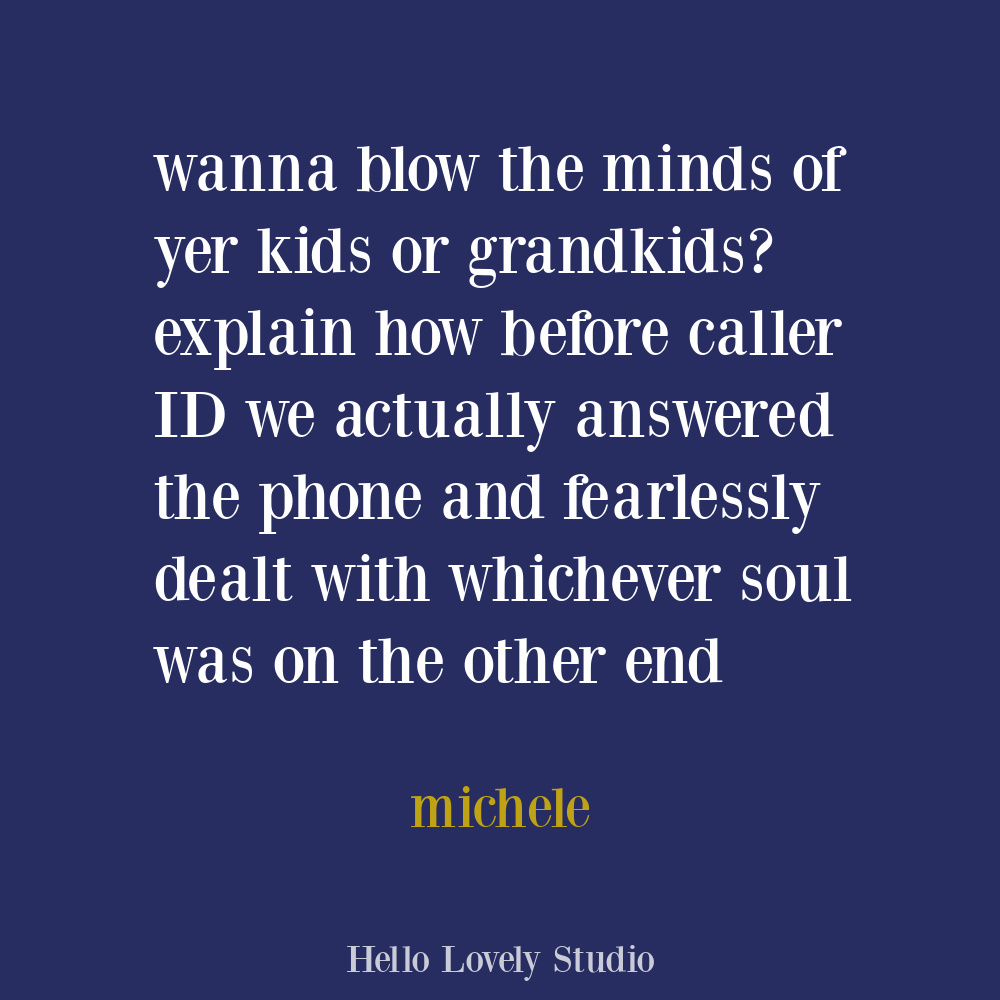 Funny quote about modern life on Hello Lovely. #funnyquotes #phonehumor #callerID