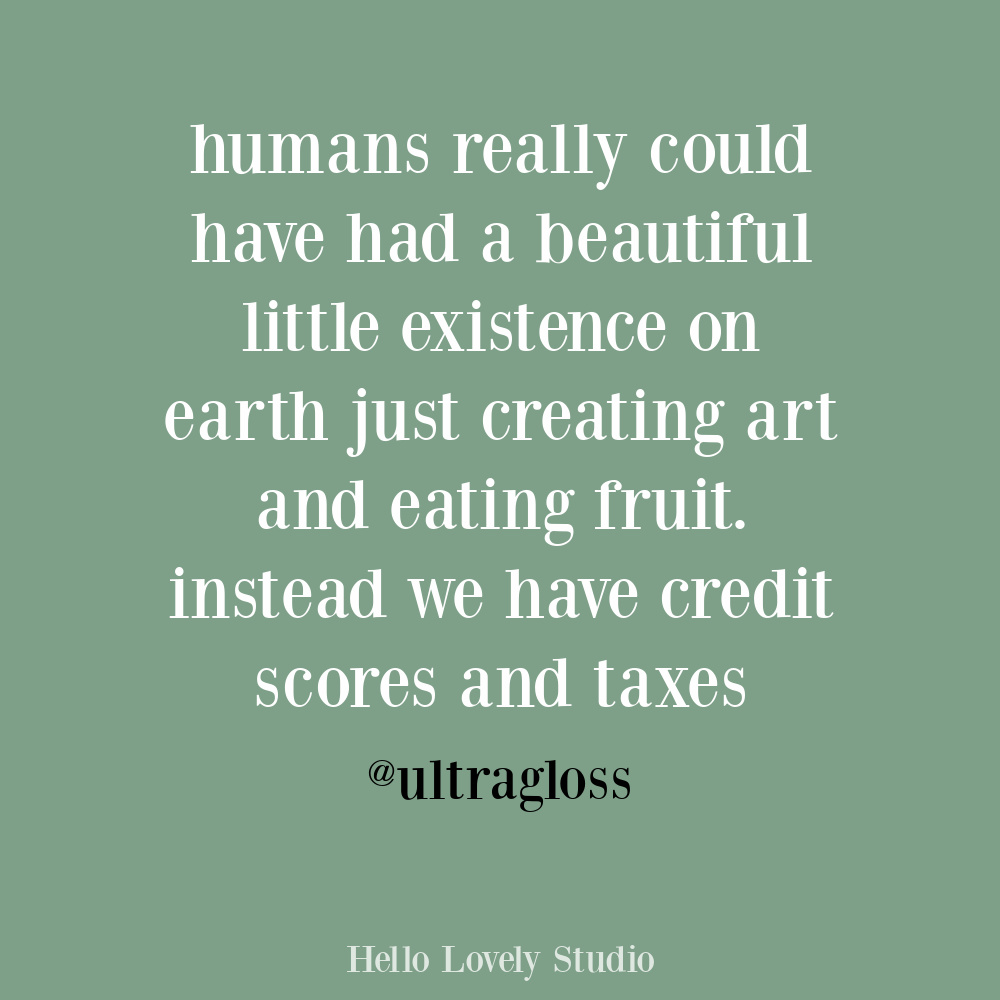 One-off funny humor quote on Hello Lovely about life on earth. #funnyquotes #oneoffhumor #sarcasticquotes #lifequotes
