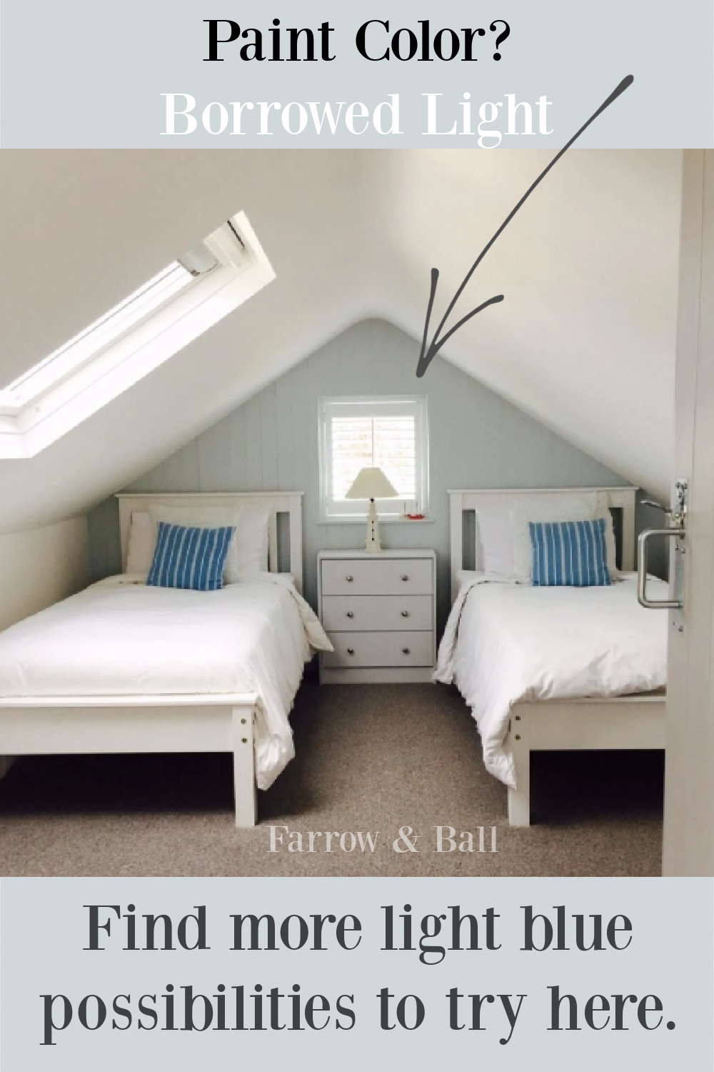 Borrowed Light paint color (Farrow & Ball) in a charming bedroom with skylight and twin beds. #borrowedlight #lightblue #paintcolors