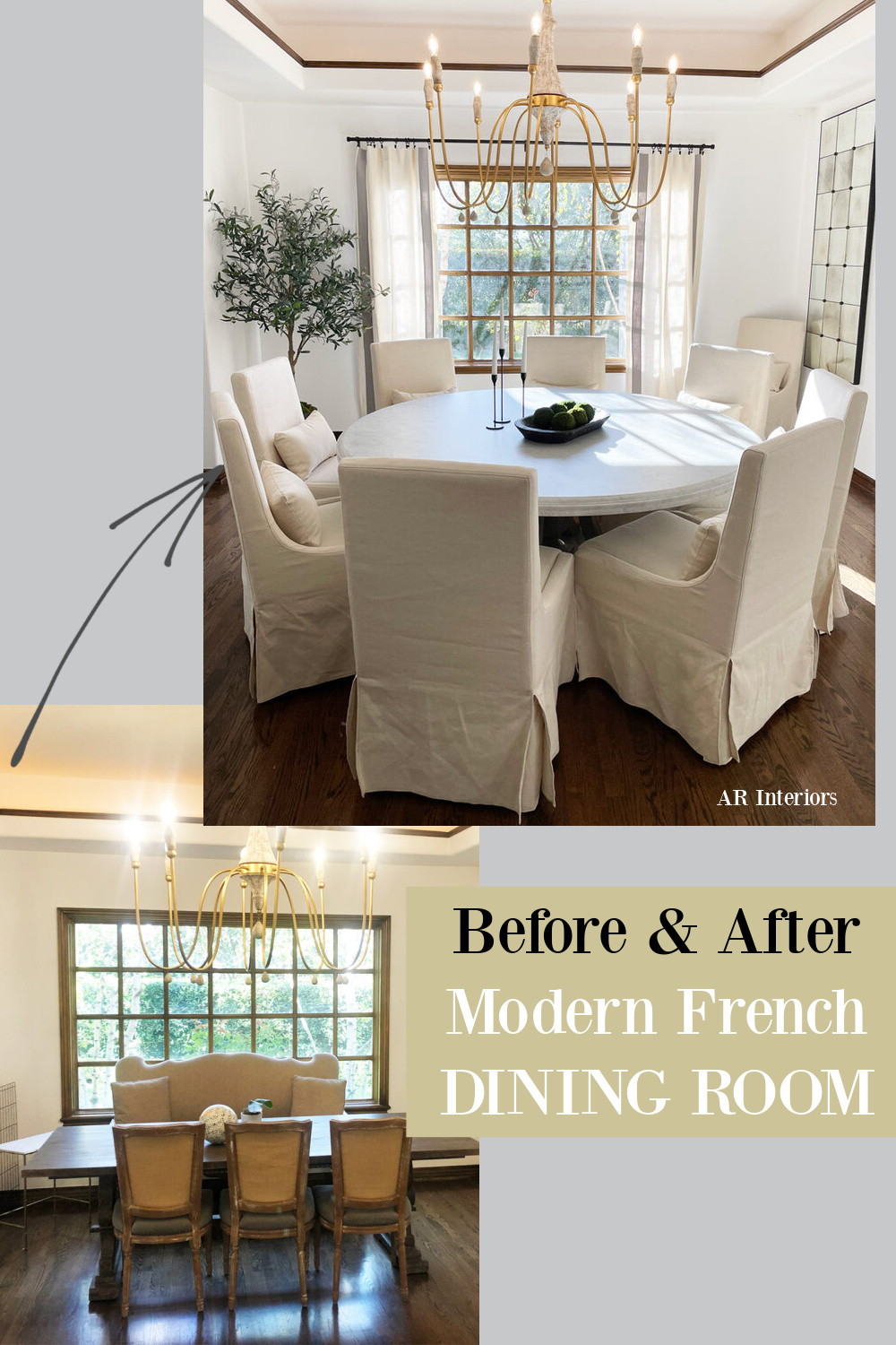Before and After Modern French Dining Room by AR Interiors (Anna Rosemann). #beforeandafter #interiordesign #diningrooms