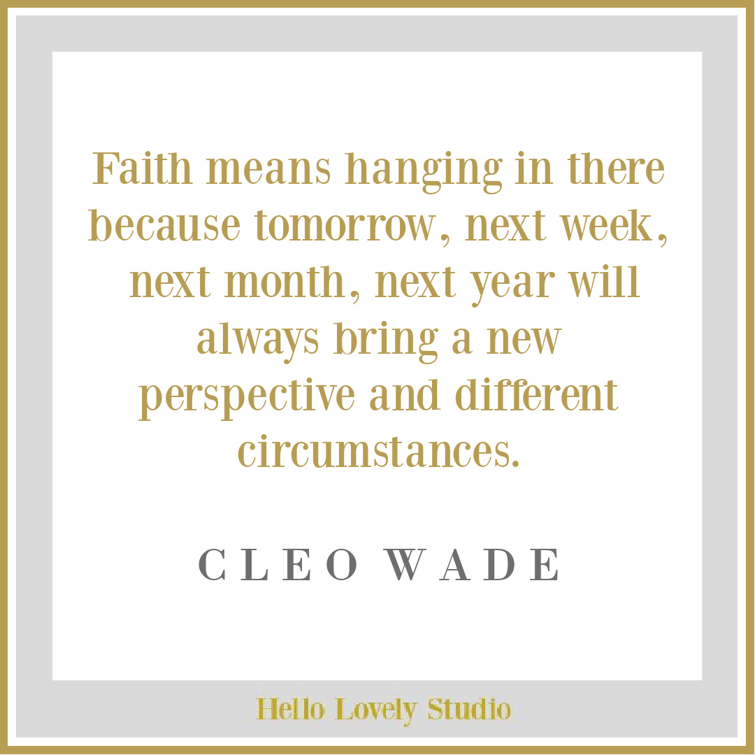 Cleo Wade faith quote on Hello Lovely Studio. #cleowade #faithquotes