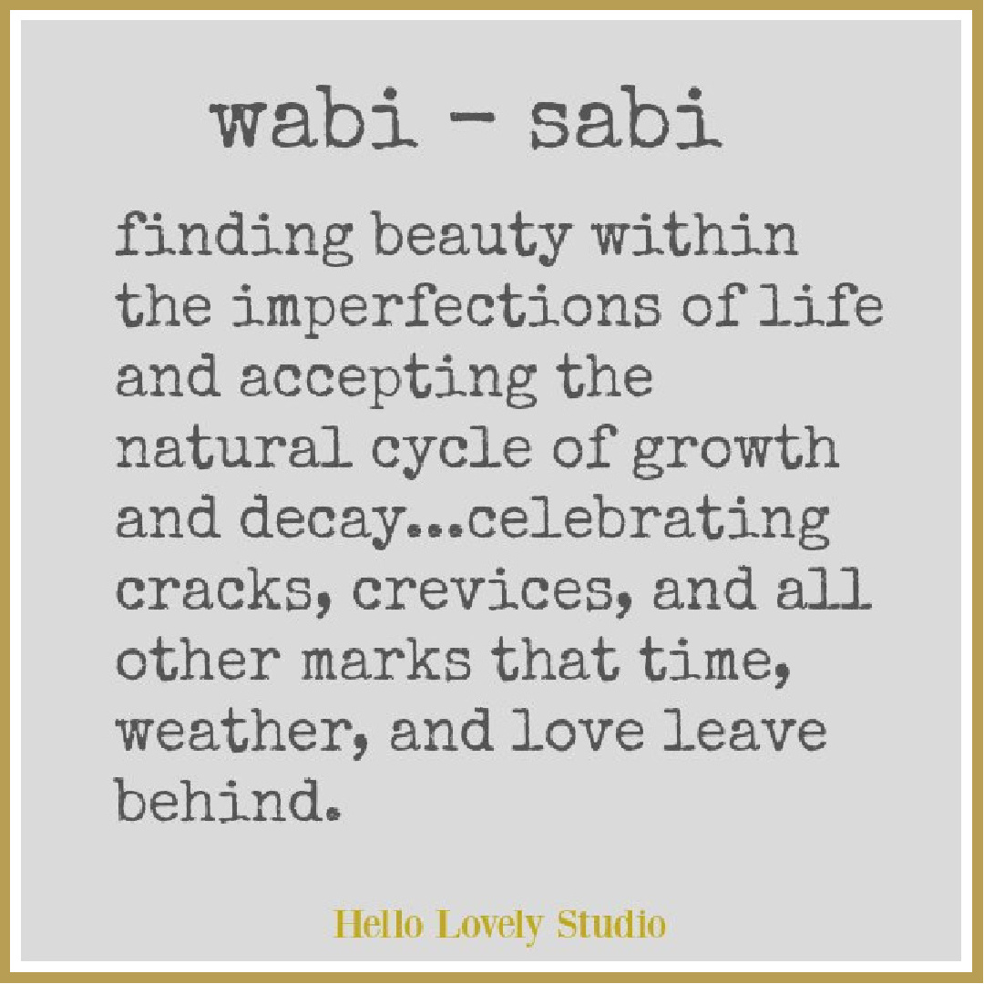 Wabi-sabi quote by Hello Lovely Studio. #imperfectionquotes #wabisabiquotes